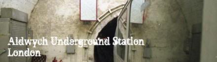 Aldwych Underground Station, London