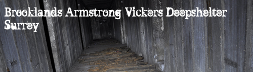 Vickers-Armstrong Deep shelter, Brooklands, Surrey