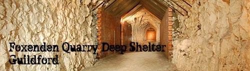 Foxenden Quarry Deep Shelter, Guildford
